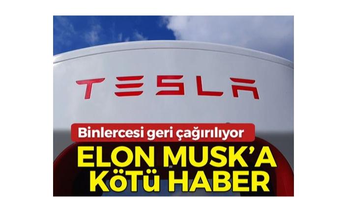 Elon Musk'a kötü haber! Geri çağrılıyorlar