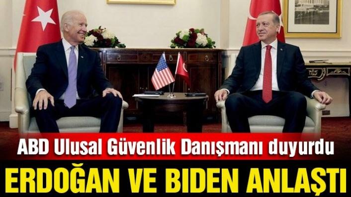 Sullivan duyurdu: Erdoğan ve Biden anlaştı